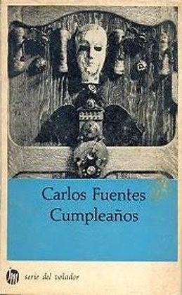 Cumpleaños por Carlos Fuentes