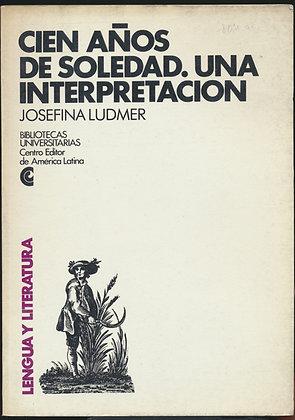 Cien años de soledad: Una interpretación por Josefina Ludmer