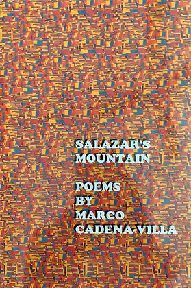 Salazar's Mountain Poems by Marco Cadena-Villa