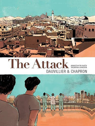 The Attack Graphic Novel by Yasmina Khadra, Loic Dauvillier, & Glen Chapron