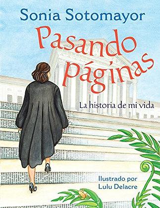 Pasando Paginas: La Historia De Mi Vida by Sonia Sotomayor