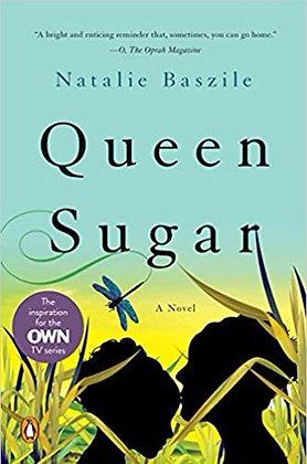 Queen Sugar A Novel by Natalie Baszile