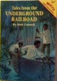 Tales from the Underground Railroad by Kate Connell