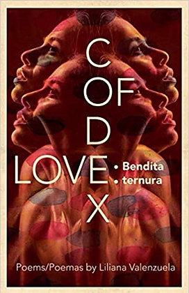Codex of Love: Bendita Tenura by Liliana Valenzuela