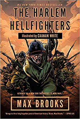 The Harlem Hellfighters illustrated by Caanan White