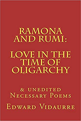 Ramona and Rumi: Love in the Time of Oligarchy byEdward Vidaurre