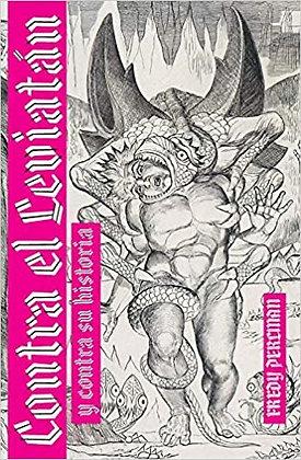 Contra el Leviatán y contra su historia (Spanish Edition) by Fredy Perlman
