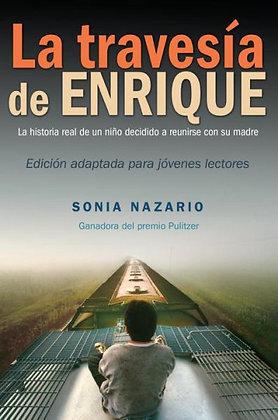 La Travesia de Enrique por Sonia Nazario