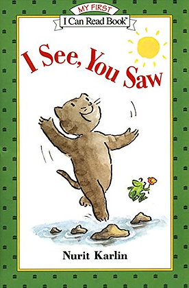 I See, You Saw (My First I Can Read) by Nurit Karlin