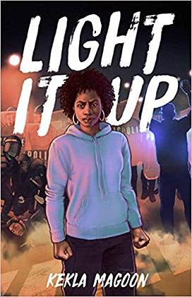 Light It Up by Kekla Magoon