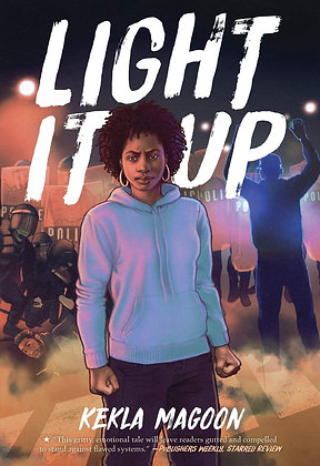 Light It Up by Kekla Magoon