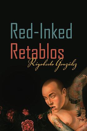 Red-Inked Retablos by Rigoberto González