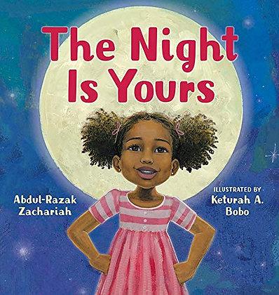 The Night Is Yours by Abdul-Razak Zachariah & Keturah A. Bobo