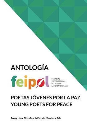 Antología feipol: Poetas Jovenes por la Paz/ Young Poets for Peace