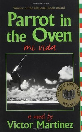 Parrot in the Oven: Mi Vida a Novel by Victor Martinez