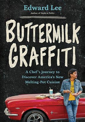 Buttermilk Graffiti byEdward Lee