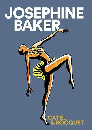 Josephine Baker by Jose-Luis Bocquet and Catel Muller