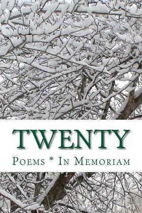 Twenty: Poems * In Memoriam by Edward Vidaurre