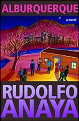 Alburquerque A Novel by Rudolfo Anaya