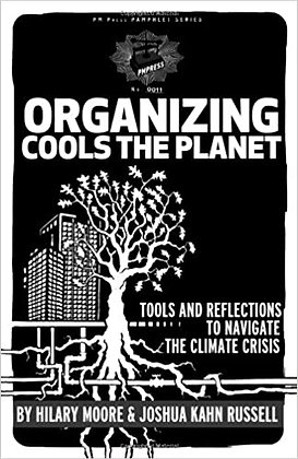 Organizing Cools the Planet: Tools and Reflections on Navigating Climate Crisis