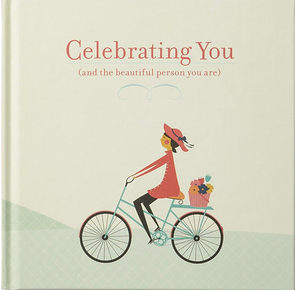 Celebrating You And the Beautiful Person You Are by M. H. Clark & Jill Labieniec