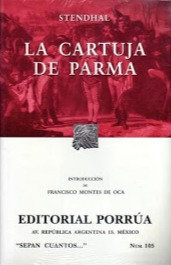 La Cartuja de Parma by Sthendal