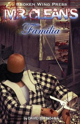 Mr. Clean's Familia by David Bueno-Hill