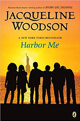 Harbor Me by Jaqueline Woodson