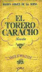 El torero caracho por Ramón Gómez de la Serna
