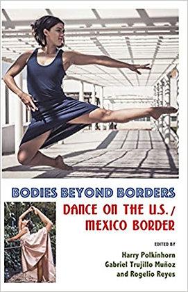 Bodies beyond Borders by Muñoz, Polkinhorn & Reyes