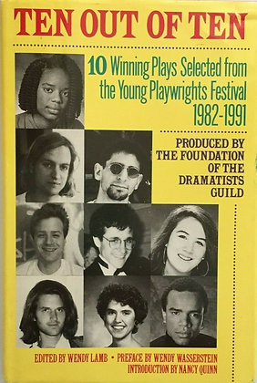 Ten Out of Ten: Winning Plays from the Young Playwrights Festival 1982-1991