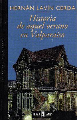 Historia de Aquel Verano En Valparaiso deHernan Lavin Cerda