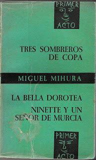 Tres sombreros de Copa/La bella Dorotea /Ninette y un señor por Miguel Mihura