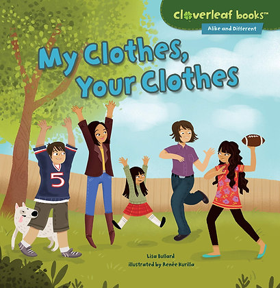 My Clothes, Your Clothes  by Lisa Bullard