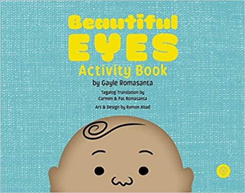 Beautiful Eyes Activity Book by Gayle Romasanta