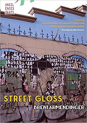 Street Gloss by Brent Armendinger