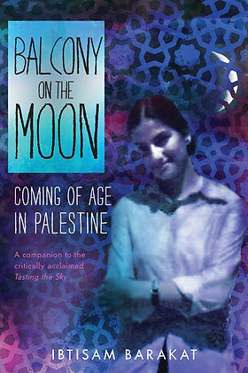 Balcony on the Moon by Ibtisam Barakat