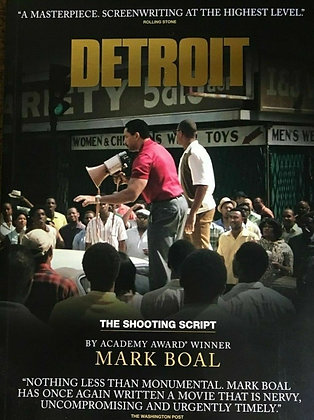 Detroit: The Shooting Script by Mark Boal