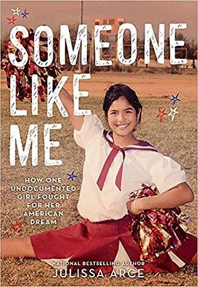Someone Like Me by Julissa Arce