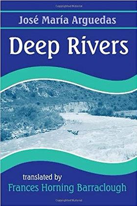 Deep Rivers by José Maria Arguedas