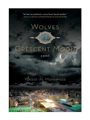 Wolves of the Crescent by Yousef Al-Mohaimeed