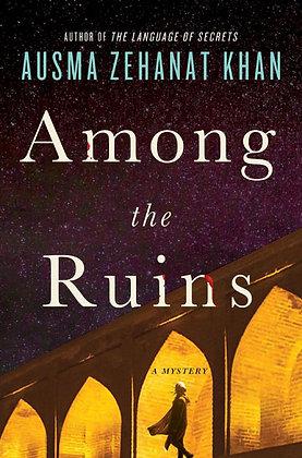 Among the Ruins by Ausma Zehanat Khan