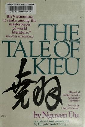 The tale of Kieu by Nguyẽ̂n Du
