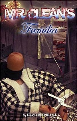 Mr. Cleans Familia by David Bueno-Hill
