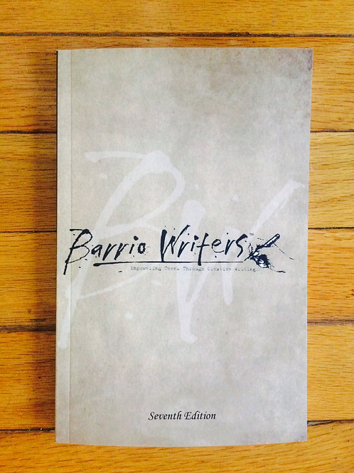 Barrio Writers 7th Edition