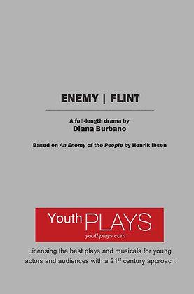 ENEMY   FLINT: A Full Length Drama by Diana Burbano