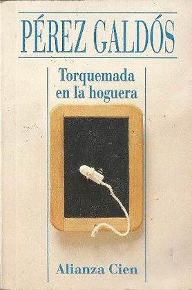 Torquemada en la hoguera por by Benito Pérez Galdós