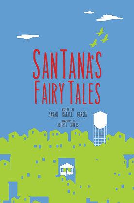 SanTana's Fairy Tales, Sarah Rafael Garcia (Bilingual)
