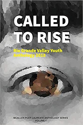 Called to Rise: Rio Grande Valley Youth Anthology