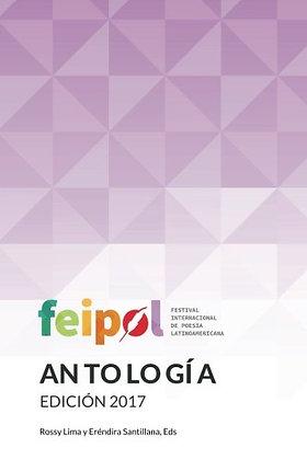 Feipol 2017 Antologia Oficial por Rossy Lima y Eréndira Santillana, Eds